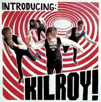 Kilroy - Introducing: Kilroy!
