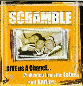 Scramble - Give Us A Chance Cover