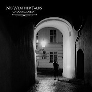 No Weather Talks - Undoing Defeat-cover