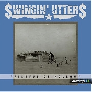 Swingin' Utters - Fistful of Hollow Cover
