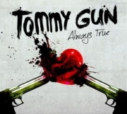 Tommy Gun - Always True - Cover