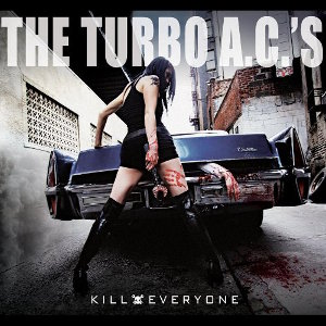 Turbo A.C.'s Kill everyone Cover