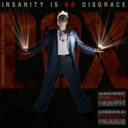 The P.O.X. - Insanity Is No Disgrace Cover