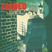 Loaded - Bloodshot Forget-Me-Notes